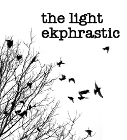 The Light Ekphrastic